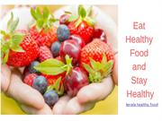 Eat Healthy Stay Healthy