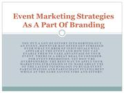 Event Marketing Strategies As A Part Of Branding