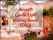 Amoretti Candle Light Wedding Venues Italy