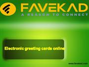 Electronic greeting cards online