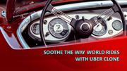 SOOTHE THE WAY WORLD RIDES WITH UBER CLONE