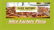 Slice Factory Chicago- FranchiseSlice Factory