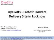 OyeGifts - Fastest Flowers Delivery Site in Lucknow