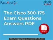 Cisco 300-175 Exam Dumps PDF Question & Answers