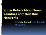 Know Countries with Best Rail Networks By Niv Borsuk