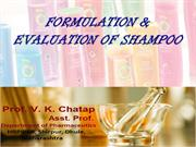 9 Formulation and evaluation of shampoo