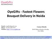 OyeGifts - Fastest Flowers Bouquet Delivery in Noida