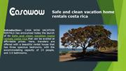 Safe and clean vacation home rentals costa rica