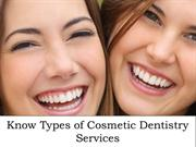 Know Types of Cosmetic Dentistry Services