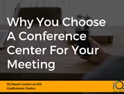 Why You Choose A Conference Center For Your Meeting?