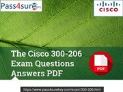 Cisco 300-206 Test Exam Dumps Question And Answers