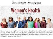 Women's Health - A Burning Issue