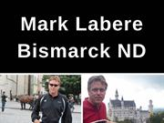 Mark LaBere Bismarck ND - Family Construction Firm Experience