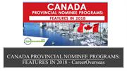 CANADA PROVINCIAL NOMINEE PROGRAMS FEATURES IN 2018
