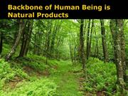 Backbone of Human Being is Natural Products