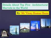 Know Famous Architectural Marvels - Mr Vinay Kumar Rana