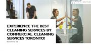 EXPERIENCE THE BEST CLEANING SERVICES BY COMMERCIAL CLEANING SERVICES