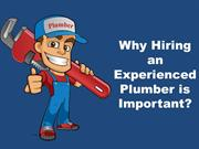 Why Hiring an Experienced Plumber is Important?