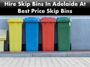 Hire Skip Bins In Adelaide At Best Price Skip Bins