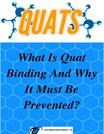 What Is Quat Binding And Why It Must Be Preventead