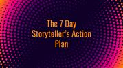 7 Day Storyteller's Action Plan - A Warm Welcome