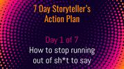 7 Day Storyteller's Action Plan - Day 1