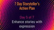 7 Day Storyteller's Action Plan - Day 5