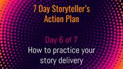 7 Day Storyteller's Action Plan - Day 6