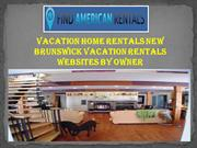 Vacation Home Rentals New Brunswick Vacation Rentals Websites by Owner