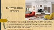 Wholesale furniture|Modern furniture|Traditional furniture
