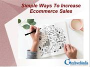 5 Simple Ways To Increase Your Ecommerce Sales