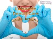Lafayette Dental Care - Advance Dental care - Dental Artistry