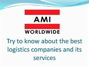 Try to know about the best logistics companies and its services