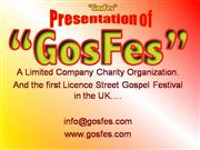 Want To know more about GosFes