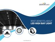 Brief Benefits About LED High Bay Light