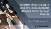 Important Things To Keep in Mind While Choosing Digital Marketing Agen