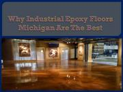 Industrial Epoxy Floors Michigan Are The Best