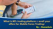 What Is MT5 Trading Platform?