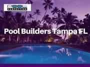 Pool Builders in Tampa Bay