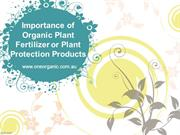 Importance of Organic Plant Fertilizer or Plant Protection Products