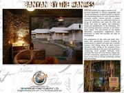 Banayan by the Ganges - A Nature Retreat - Uttarakhand India