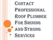 Reliable and Licensed Roof Plumber Services