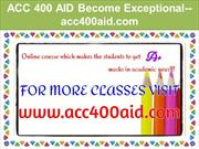 ACC 400 AID Become Exceptional--acc400aid.com