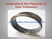 Understand the Features of Cam Followers