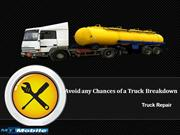 Avoid any Chances of a Truck Breakdown