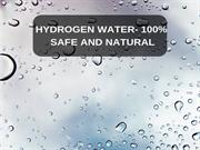 hydrogen water - 100% Safe And Natural
