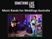 Music Bands For Weddings Australia