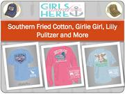 Southern Fried Cotton, Girlie Girl, Lilly Pulitzer and More