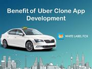 Benefit of Uber Clone App Development