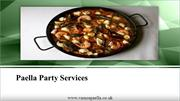 Why You Should Choose Our Paella Party Services